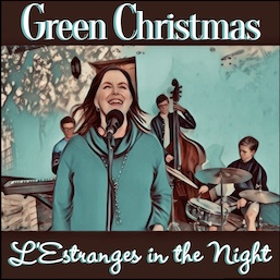 CD Cover - Green Christmas by L'Estranges in the Night